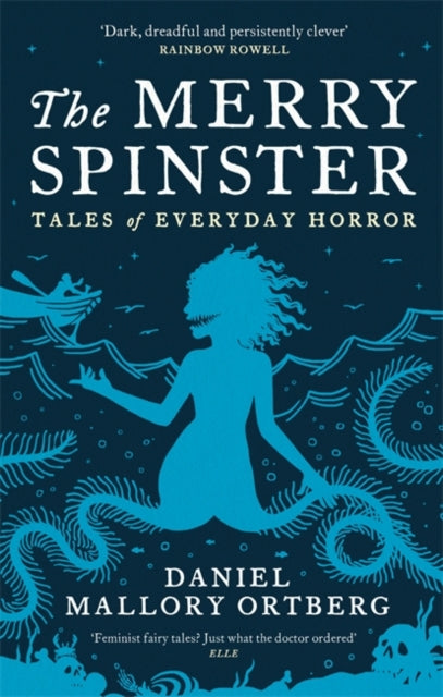 The Merry Spinster : Tales of everyday horror-9781472154125