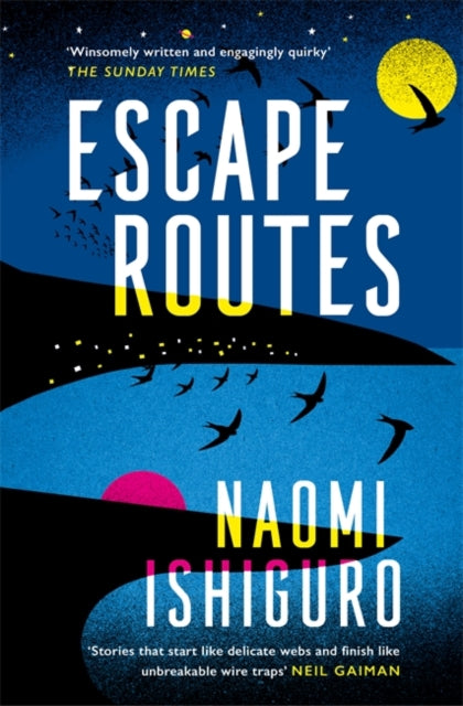 Escape Routes : 'Winsomely written and engagingly quirky' The Sunday Times-9781472264862