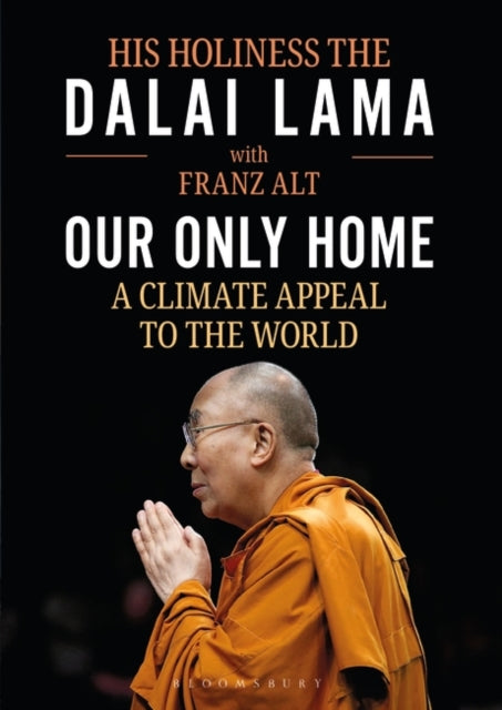 Our Only Home : A Climate Appeal to the World-9781472983923