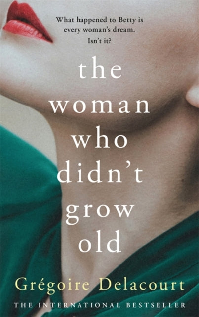 The Woman Who Didn't Grow Old-9781474612197