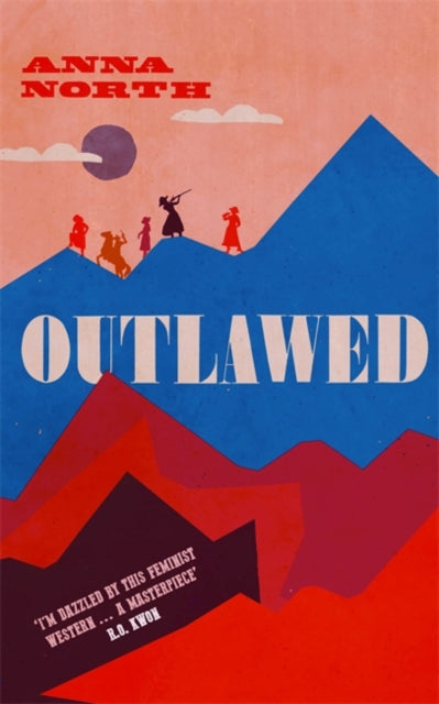 Outlawed : The Reese Witherspoon Book Club Pick-9781474615341