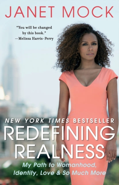 Redefining Realness : My Path to Womanhood, Identity, Love & So Much More-9781476709130
