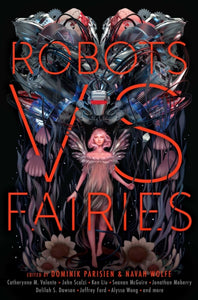 Robots vs. Fairies-9781481462358