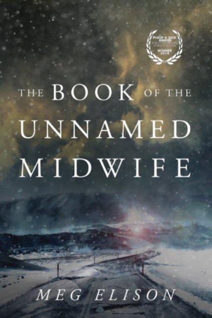 The Book of the Unnamed Midwife : 1-9781503939110