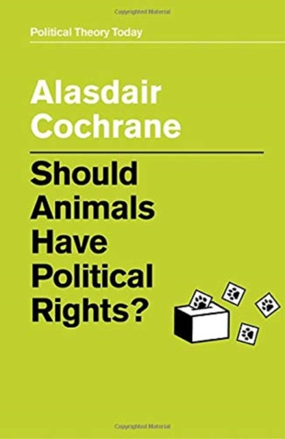 Should Animals Have Political Rights?-9781509530069