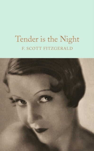 Tender is the Night-9781509826377