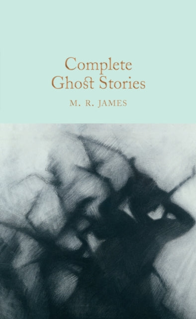 Complete Ghost Stories-9781509827725