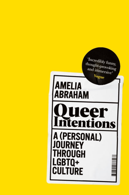 Queer Intentions : A (Personal) Journey Through LGBTQ + Culture-9781509866175