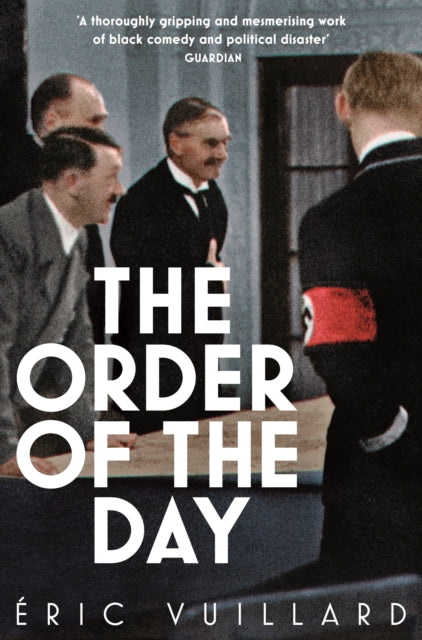 The Order of the Day-9781509889976