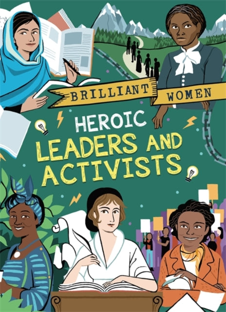 Brilliant Women: Heroic Leaders and Activists-9781526304711