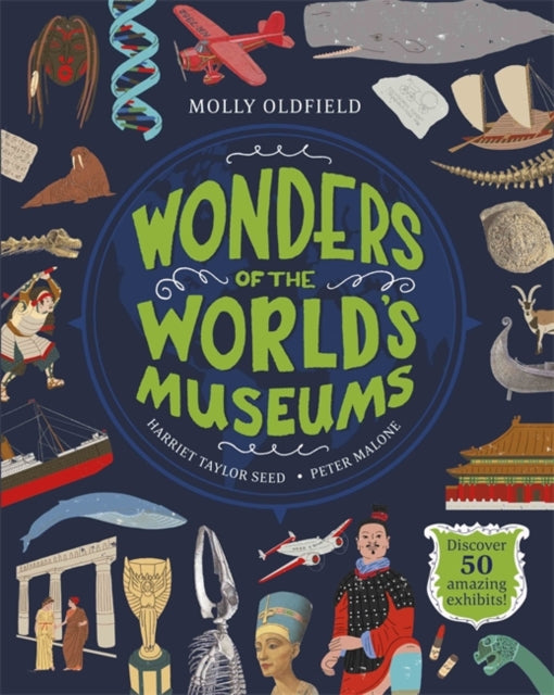 Wonders of the World's Museums : Discover 50 amazing exhibits!-9781526360281