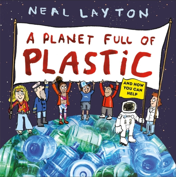 A Planet Full of Plastic : and how you can help-9781526361769