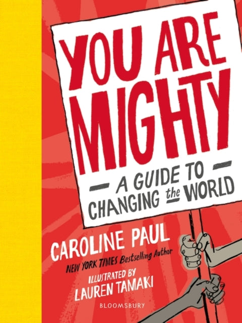 You Are Mighty : A Guide to Changing the World-9781526602428