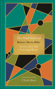 The Dark Interval : Letters for the Grieving Heart-9781526602985