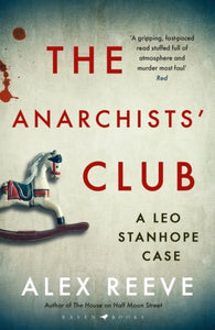 The Anarchists' Club : A Leo Stanhope Case-9781526604194