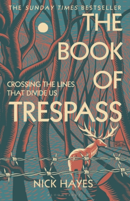 The Book of Trespass : Crossing the Lines that Divide Us-9781526604699