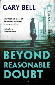 Beyond Reasonable Doubt : The Start of a Thrilling New Legal Series-9781526606150