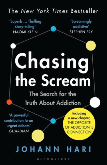 Chasing the Scream : The Search for the Truth About Addiction-9781526608369