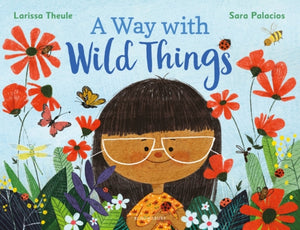 A Way with Wild Things-9781526628565