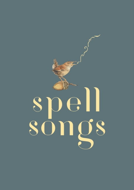 The Lost Words: Spell Songs-9781527239616