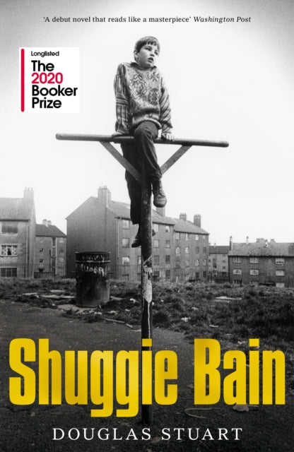 Shuggie Bain : Longlisted for the Booker Prize 2020-9781529019278