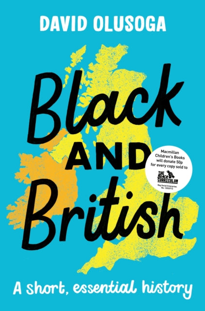 Black and British : A short  essential history-9781529063394