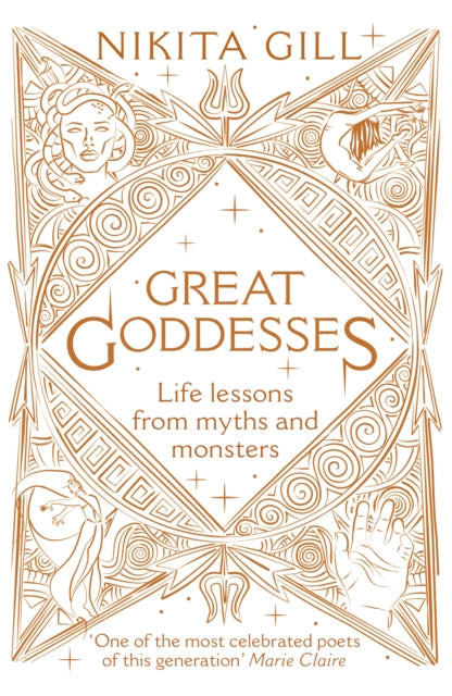 Great Goddesses : Life lessons from myths and monsters-9781529104646