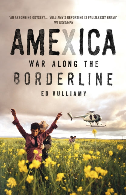Amexica : War Along the Borderline-9781529113662
