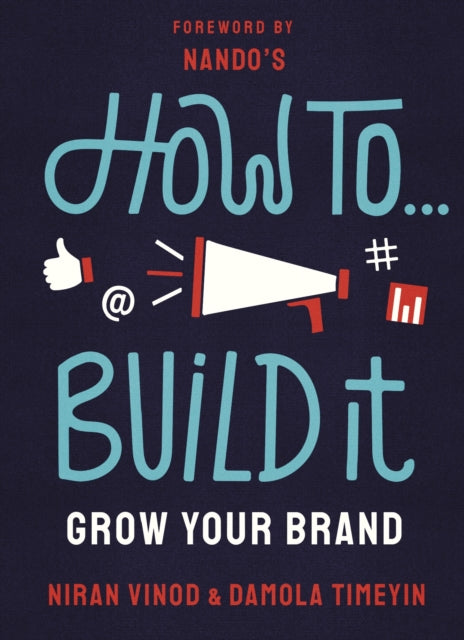 How to Build It : Grow your brand