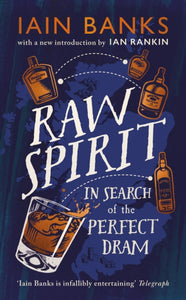 Raw Spirit : In Search of the Perfect Dram-9781529124781