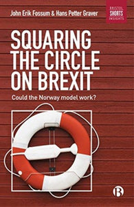 Squaring the Circle on Brexit : Could the Norway Model Work?-9781529200300