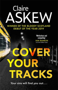 Cover Your Tracks : From the Shortlisted CWA Gold Dagger Author-9781529327359