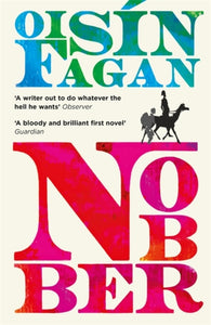 Nobber : 'A bloody and brilliant first novel'-9781529329810