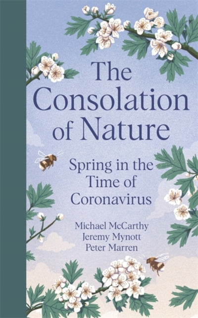 The Consolation of Nature : Spring in the Time of Coronavirus-9781529349153
