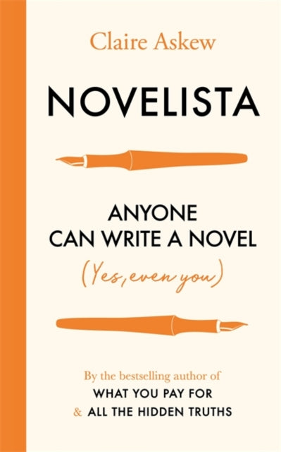 Novelista : Anyone can write a novel. Yes, even you.-9781529384826