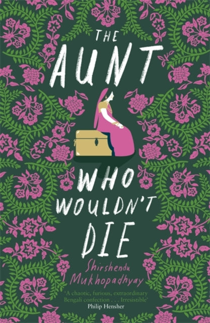 The Aunt Who Wouldn't Die-9781529391022