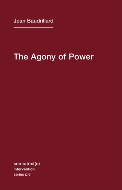 The Agony of Power : Volume 6-9781584350927