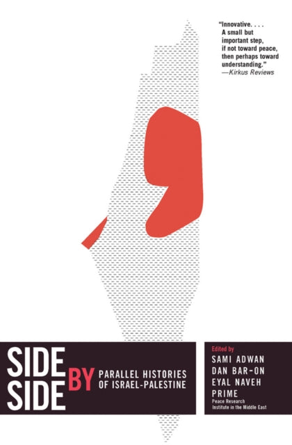 Side By Side : Competing Histories of Israel/Palestine-9781595586834