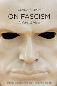 Fighting Fascism : How to Struggle and How to Win-9781608468522