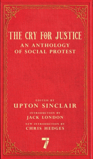 The Cry For Justice : An Anthology of Social Protest-9781609808365