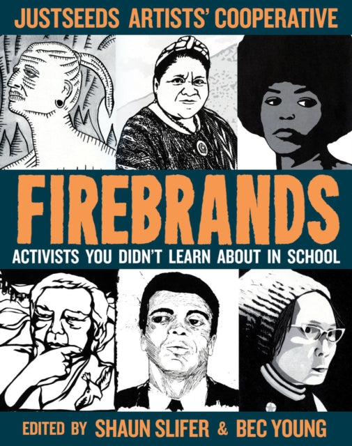 Firebrands : Portraits of Activists You Never Learned About in School-9781621064077