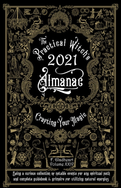 Practical Witch's Almanac 2021 : Crafting Your Magic-9781621066552