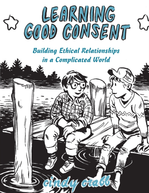 Learning Good Consent-9781621066675