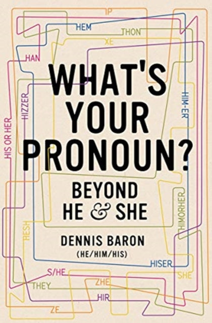 What's Your Pronoun? : Beyond He and She-9781631496042