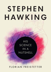 Stephen Hawking : His Science in a Nutshell-9781633885769