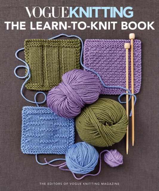 Vogue Knitting: the Learn-To-Knit Book : The Ultimate Guide for Beginners-9781640210639