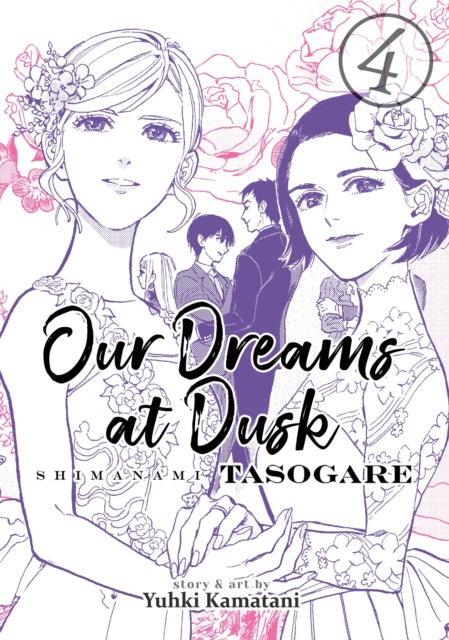 Our Dreams at Dusk: Shimanami Tasogare Vol. 4-9781642750638