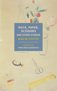 Rock, Paper, Scissors, And Other Stories-9781681373324