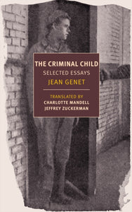 Criminal Child : Selected Essays-9781681373614