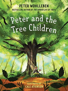 Peter and the Tree Children-9781771644570